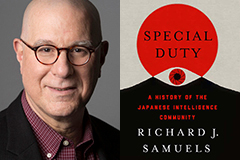 A new book, by MIT political scientist Richard Samuels, examines the past and future of Japanese intelligence services in a rapidly shifting world.  Image of Richard Samuels by Donna Coveney