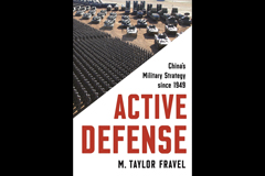 Active Defense: China's Military Strategy since1949