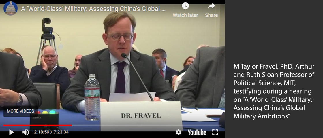 "M Taylor Fravel, PhD, Arthur and Ruth Sloan Professor of Political Science, MIT,  testifying during a hearing on ""A 'World-Class' Military: Assessing China's Global Military Ambitions"""
